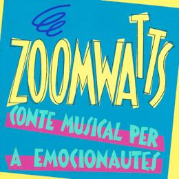 Zoomwatts: conte musical per emocionautes