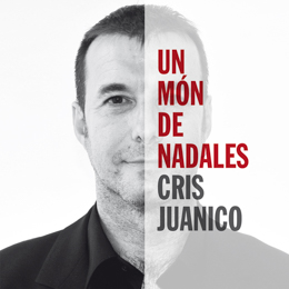 Cris Juanico  - Un món de nadales