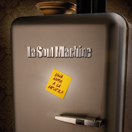 La Soul Machine - Una nota a la nevera