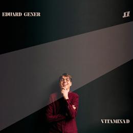 Eduard Gener - Vitamina D