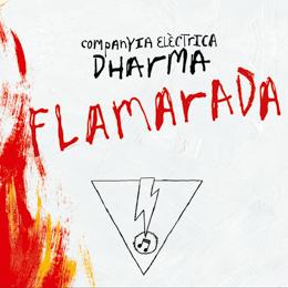 Companyia Elèctrica Dharma - Flamarada