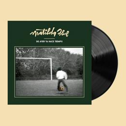 Matilda Blue - De ayer ya hace tiempo (VINIL)