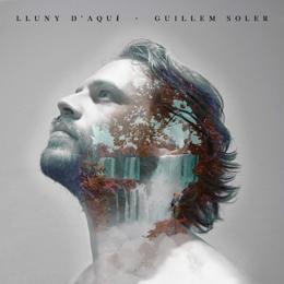 Guillem Soler - Lluny d'aquí
