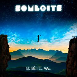 Somboits - El bé i el mal