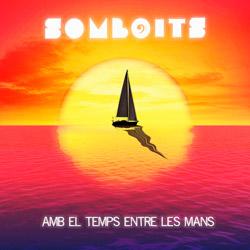 Somboits - Amb el temps entre les mans