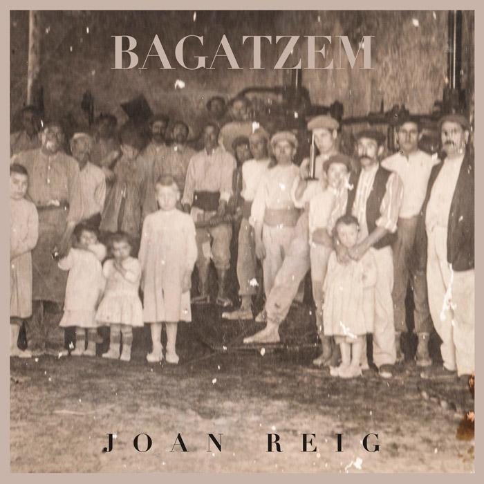 Joan Reig - Bagatzem